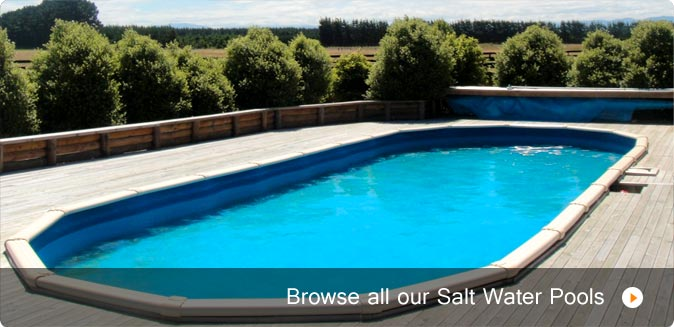 Browse all our Salt Water Pools